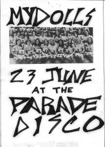 Mydolls at the Parade Disco